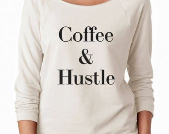 Coffee & Husyle Shirt Party Gifts For Women Graphic Shirt Coffee Tshirt Lady Sweatshirt Gym Shirt Off Shoulder Ladies Gifts Women Sweatshirt