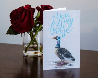 Goose Card, Silly Card, Funny Card, Duck Card, Starwars Card, Hipster Card, Blank, You Silly Goose, Earmuffs, Goose Love, Bird Love, 5X7