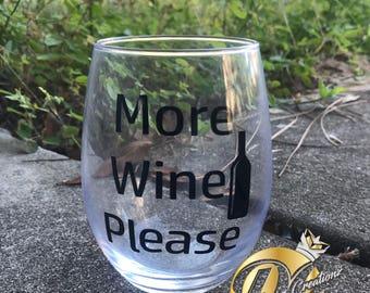 More Wine Please Stemless Wine Glass