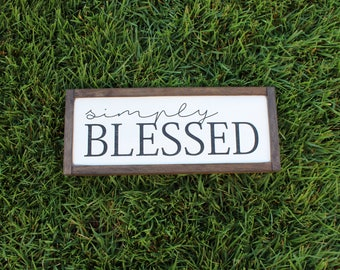 Simply Blessed FARMHOUSE SIGN