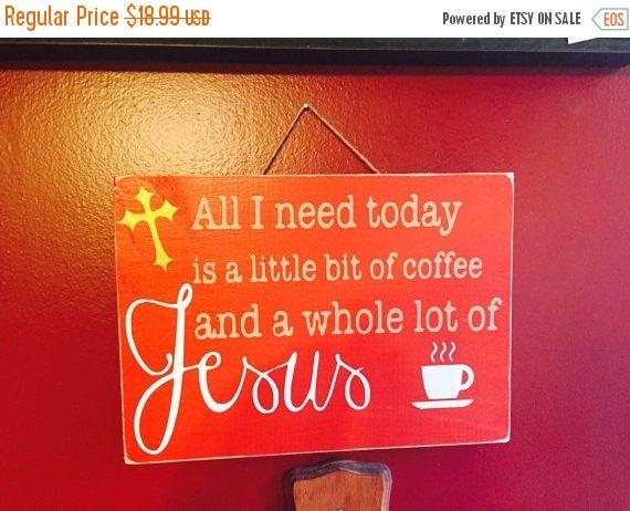 ON SALE Coffee Sign Coffee Decor Coffee Signs Jesus Sign