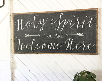 holy spirit you are welcome here framed wood sign