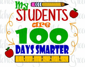 Teacher, My Students Are 100 Days Smarter svg dxf eps png