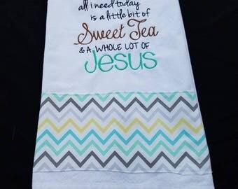 Sweet Tea & Jesus Tea Towel