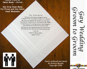 Gay Wedding ~ Groom to Groom Wedding Hankie w/ Printed Poem G701  Sign and Date For Free! ~ 8 Ink Colors  LGBT Engayed Groom and Groom