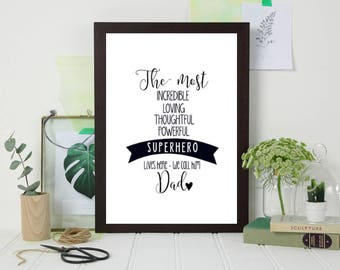 The most incredibe dad print - Gifts for Him - Gifts for Dad - Father's Day - Father's Day gift - Father's Day print - Hero print