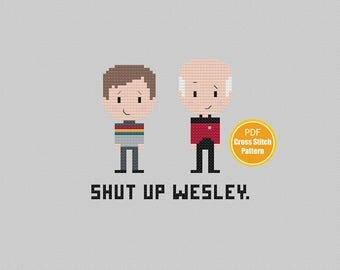 Star Trek Cross stitch Pattern - Shut up Wesley - Captain Picard - PDF Instant Download