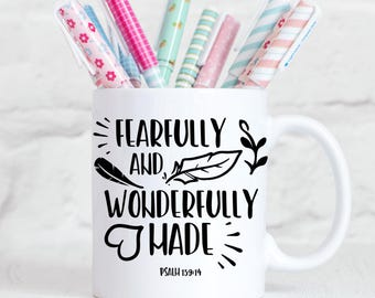 Fearfully and Wonderfully Made Mug, Psalm 139:14 Coffee Cup, Religious Mug, Christian Gift