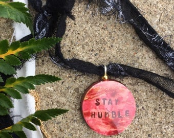 Stay Humble Intention necklace
