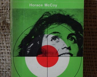 They Shoot Horses, Don't They? Horace McCoy. A Vintage Penguin Book. 2306. 1965