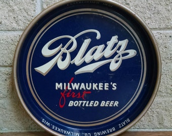 Blatz Beer Tray - Metal Tray - Milwaukee's  First Bottled Beer - Vintage  Beer Advertising - Man Cave Bar Decor - Round Serving Tray