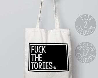 Fuck the Tories cotton tote bag, strong tote bag, gift for her, British protest rally march, brexit, resistance, feminist killjoy, grl pwr