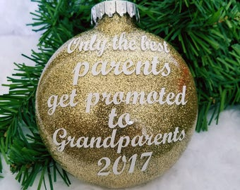 Only the Best Parents Get Promoted Christmas Ornament-Baby  Ornament-Grandparents to be Ornament-Pregnancy Reveal-Pregnancy Ornament