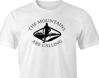 The Mountains are calling print T-shirt, Runners T-Shirt, Hill Runners T-Shirt, Mountain Outdoors T-Shirt, Mountains Print Logo.