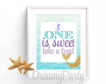 Mermaid 1st Birthday, Mermaid Party Decorations, One is Sweet take a treat,favors sign, Purple and Teal Sign, Under the sea,  Dgital file.