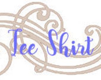 Custom Tshirt design- Custom shirt- custom women's shirt- custom men's shirt- custom kids shirt- custom school shirt- custom mom shirt
