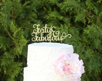 40 and fabulous cake topper, 40th birthday cake topper, glitter cake topper, happy birthday cake topper, cake decorations, 40th anniversary
