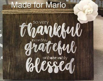 Wooden Sign, Thankful Grateful Blessed, Custom Sign, Hand Painted Sign