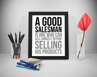 A Good salesman Is One Who Can Sell Himself Before Selling His Products, Selling Quotes, Salesman Print, Office Decor For Women, Office Art