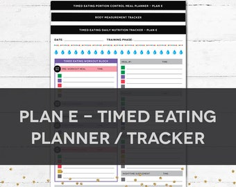 Timed Eating Planner & Tracker - PLAN E