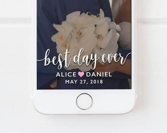 SNAPCHAT GEOFILTER WEDDING, Wedding Geofilter, Wedding Snapchat Filter, Snapchat Wedding Filter, Wedding Filter, Best Day Ever, Wedding  D1