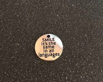 Smile it's the same in all languages charm