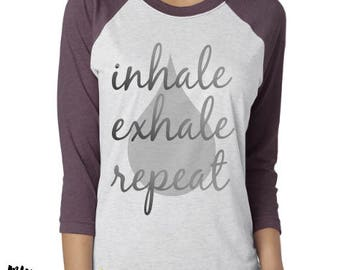 inhale.exhale.repeat essential oils shirt