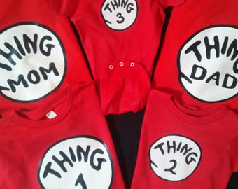 Thing 1 Thing 2 T-shirt we have infant to adult
