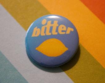 Bitter Badge Sassy 25mm Pinback Statement Button Blue