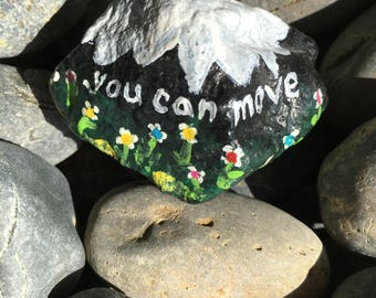 You Can Move Mountains Rock Painting