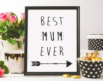 Best Mum Ever, mothers day print, mothers day card, i love you mum, gift idea, for mum, black ink, home decor , printable art, digital print