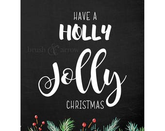 Have a Holly Jolly Christmas artwork, instant digital download