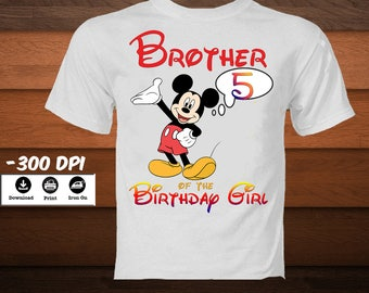 Mickey Mouse Brother of the Birthday Girl Shirt-Mickey Disney Iron on Transfer Shirt-Disney Mickey Family party Shirt-DIGITAL DOWNLOAD