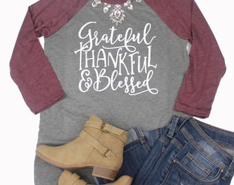 Grateful Thankful & Blessed Raglan // Cute Fall Shirt // Fall Raglan // Thanksgiving Shirt