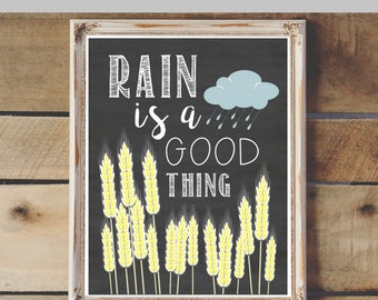 Rain Is a Good Thing Printable & Graphic