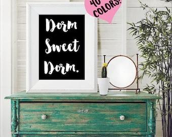 Dorm Sweet Dorm Print   Dorm Print   Dorm Quote   College Decor   College Print   Dorm Room   College Dorm Room   Dorm Decor   Dorm Quotes