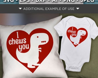 Cute Dinosaur Shirt Svg - I Chews You - Valentines Dinosaur Svg File - Valentines Day Dinosaur SVG File - Valentine Dinosaur - 1525