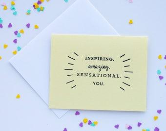 Inspiring. Amazing. You. Letterpress Card