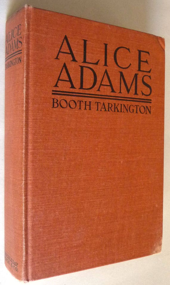 Alice Adams 1921 by Booth Tarkington 1st Edition Hardcover HC Pulitzer Prize Fiction