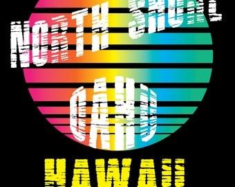 North Shore Oahu Hawaii Print On Demand Shirt Design