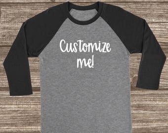 Custom 3/4 Sleeve T-shirt - Customized Shirt - Custom Raglans - Custom Black Shirts - Custom Black Raglan - Women's - Men's - Unisex - Adult