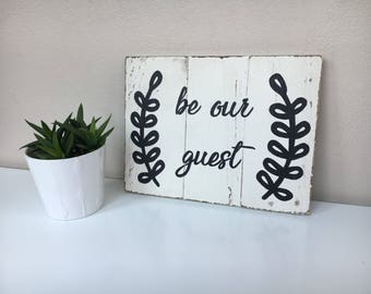 Be Our Guest Sign, Be Our Guest Wood Sign, Guestroom Decor, Guest Bedroom, Guestroom Sign, Rustic Sign, Farmhouse Style Sign
