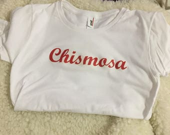 Latina -inspired Chismosa t- shirt