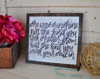 She was Sunshine Wooden Sign