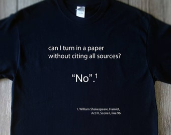 Can I turn in a paper without citing all sources?, graphic tee, gifts under 20,