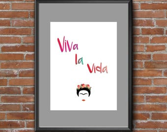 Digital printing. 'Viva la Vida' Frida Kahlo