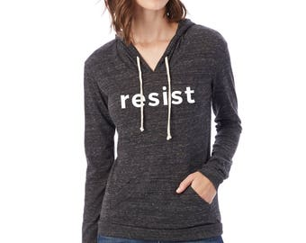 Resist Sweatshirt | Resist Hoodie | Resist | Anti-Trump Hoodie | Resist Shirt | Resist Trump Shirt | Resistance Shirt | Anti-Trump Shirt