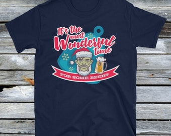 Its The Most Wonderful Time For A Beer Shirt - Funny Christmas Shirts, Christmas Gift, xmas shirt