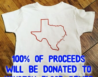 Houston Strong Charity Tees; Adults, Kids, Babies available; 100% proceeds donated to Hurricane Harvey - Houston flood relief