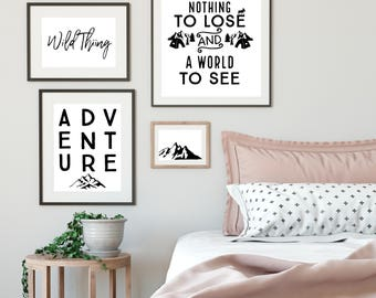Adventure Print We have nothing to lose and a world to explore,Typography Print,Monochrome,Scandi Decor,Wall Art, Travel,Love